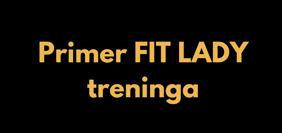 Primer: Trening FIT Lady